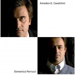 AMEDEO G. CAVALCHINI & DOMENICO PERRUCCI