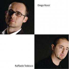 DIEGO ROSSI & RAFFAELE TEDESCO