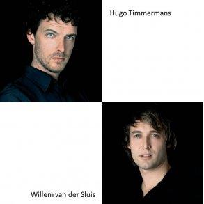 HUGO TIMMERMANS & WILLEM VAN DER SLUIS