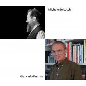 MICHELE DE LUCCHI & GIANCARLO FASSINA